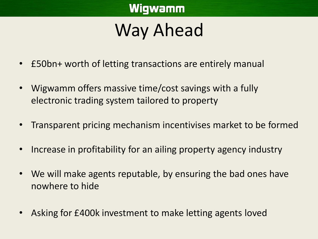 Way Ahead • £50bn+ worth of letting transaction...