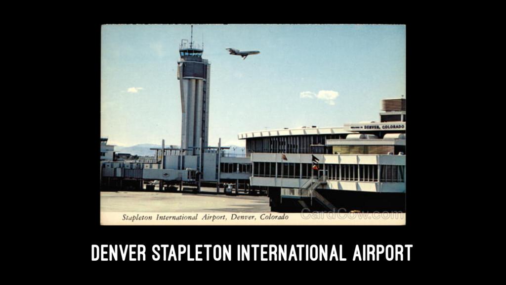 Denver Stapleton International Airport