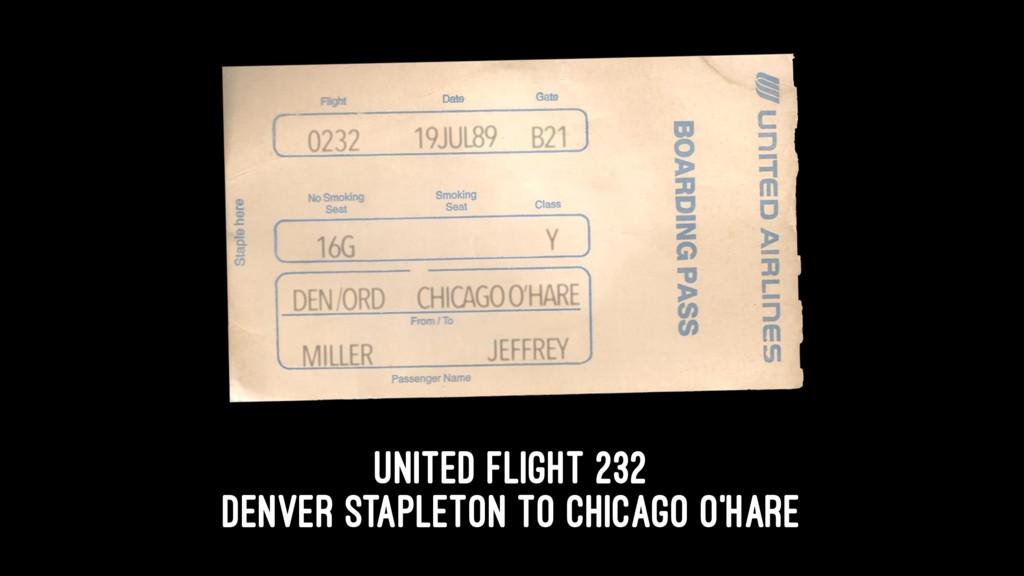 United Flight 232 Denver Stapleton to Chicago O...
