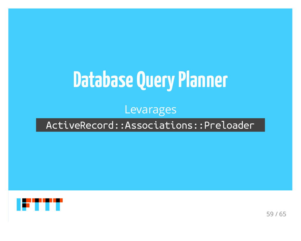 Database Query Planner Levarages ActiveRecord::...