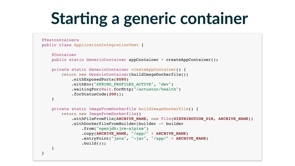 Star-ng a generic container @Testcontainers