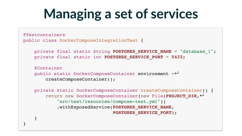 Managing a set of services @Testcontainers