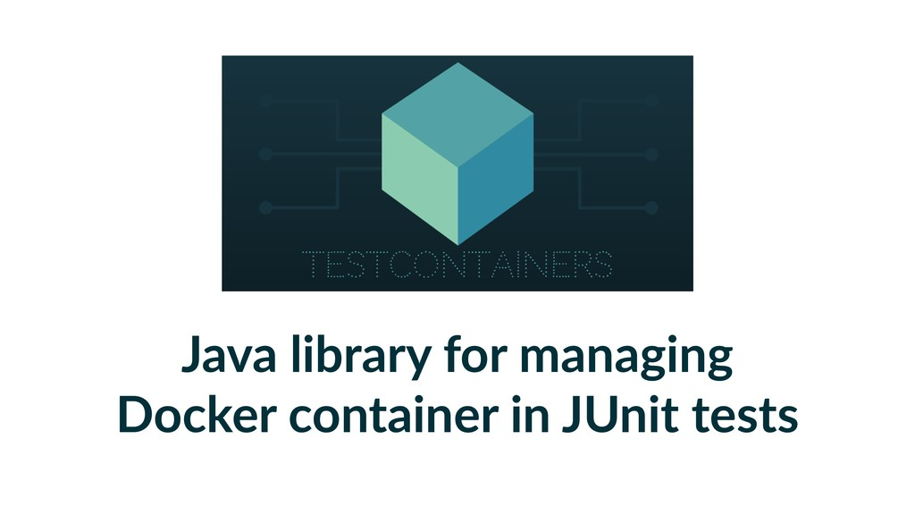 Java library for managing Docker container in J...
