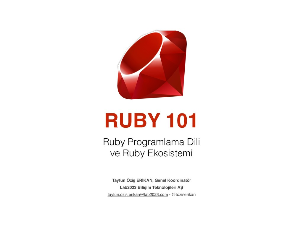 RUBY 101 Ruby Programlama Dili ve Ruby Ekosiste...