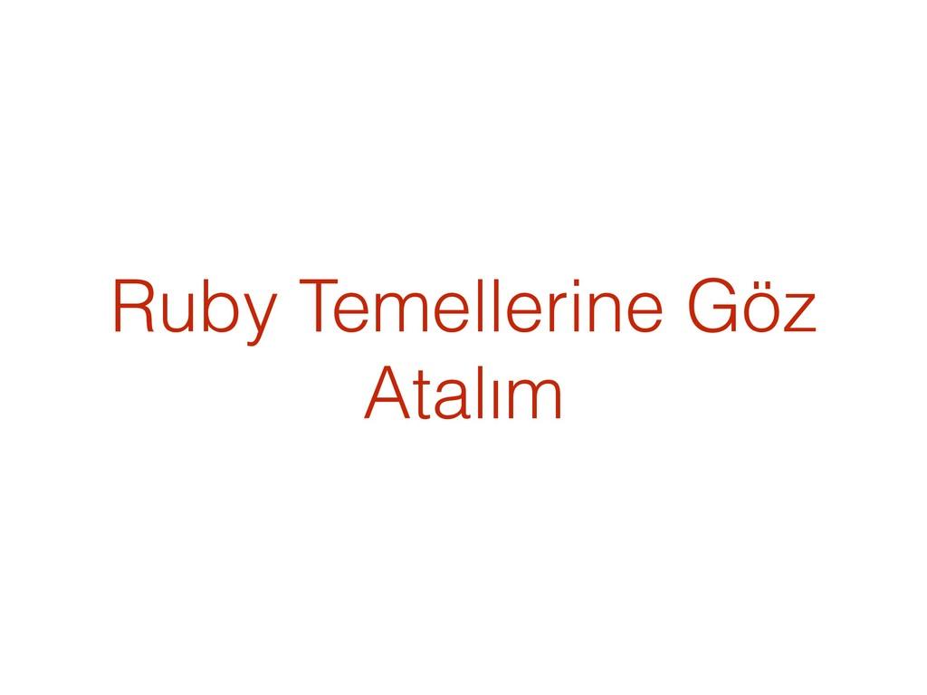 Ruby Temellerine Göz Atalım