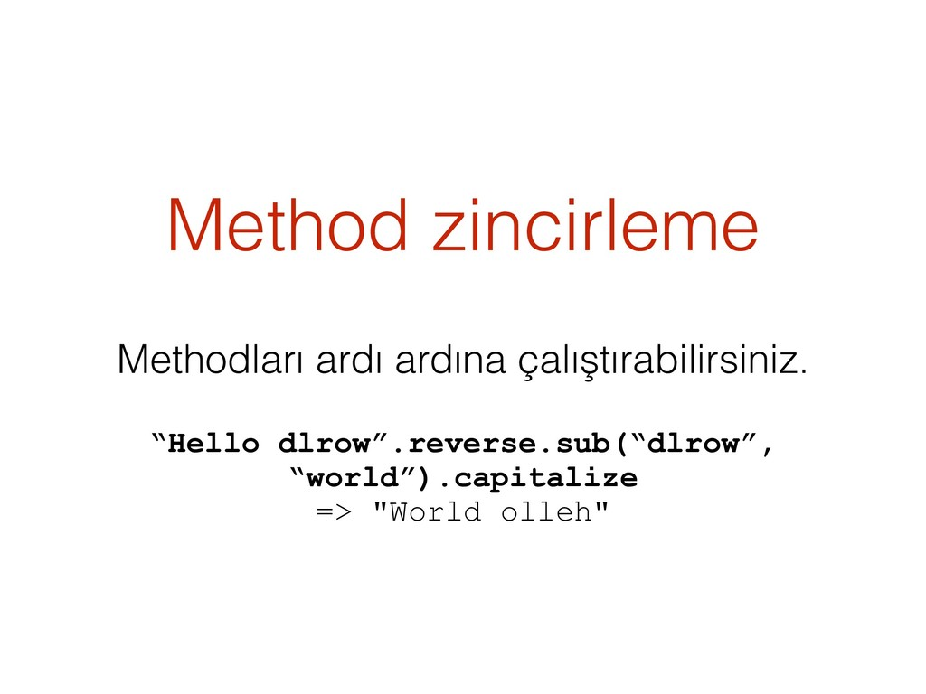 Method zincirleme Methodları ardı ardına çalışt...