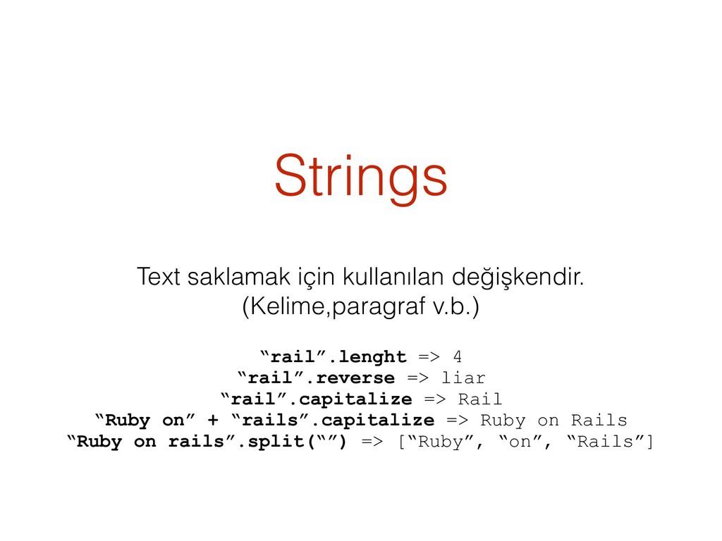 Strings Text saklamak için kullanılan değişkend...