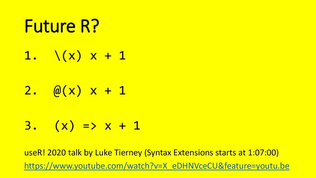Future R? useR! 2020 talk by Luke Tierney (Synt...