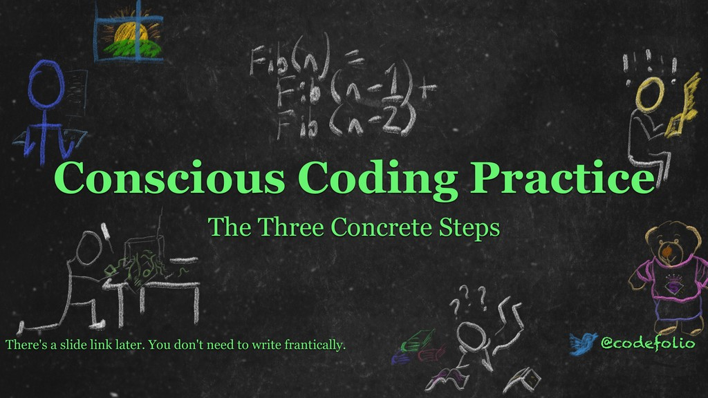 Conscious Coding Practice The Three Concrete St...