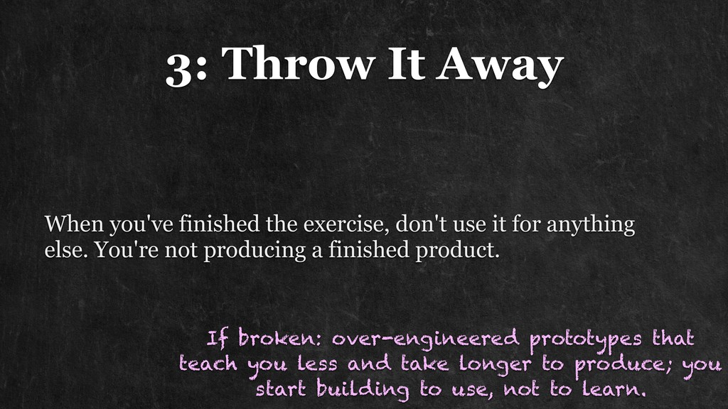 3: Throw It Away When you've finished the exerc...