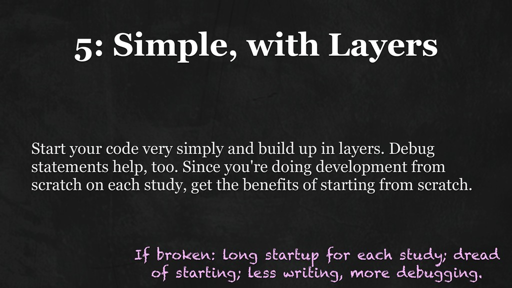 5: Simple, with Layers Start your code very sim...
