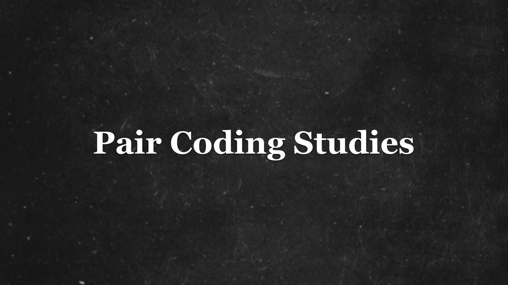 Pair Coding Studies