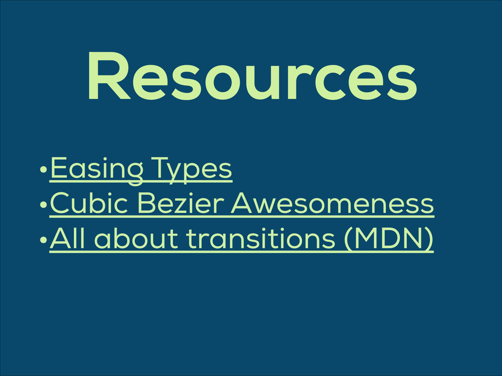 •Easing Types •Cubic Bezier Awesomeness •All ab...