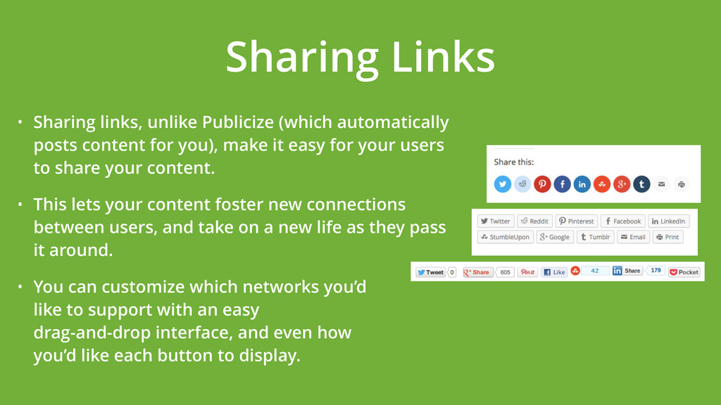 • Sharing links, unlike Publicize (which automa...