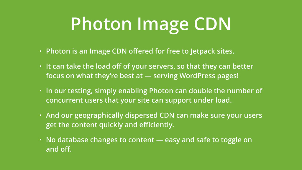 • Photon is an Image CDN offered for free to Jet...