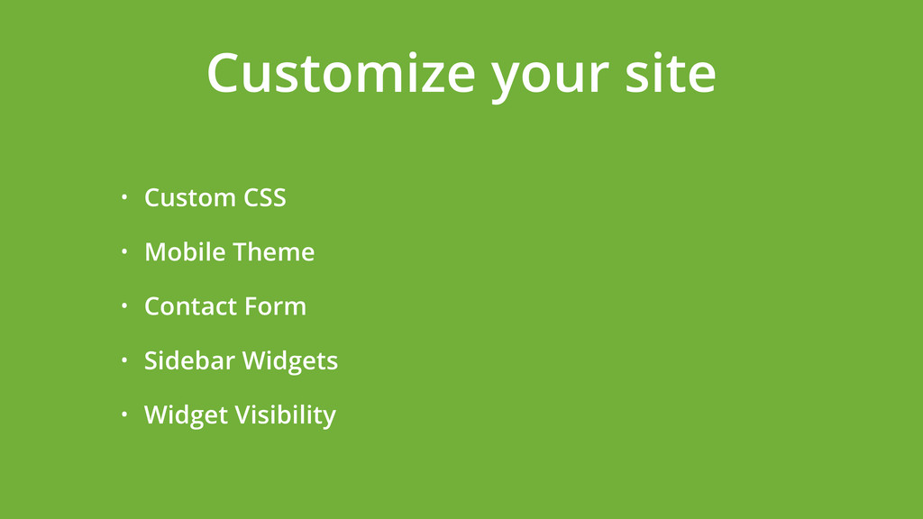• Custom CSS • Mobile Theme • Contact Form • Si...