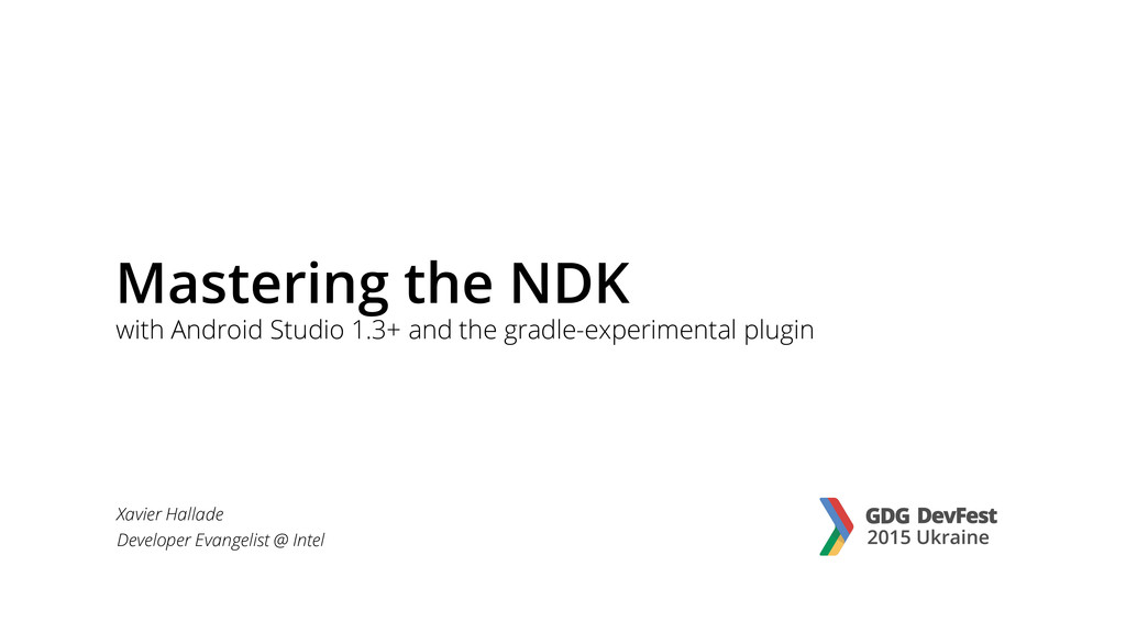 Mastering the NDK with Android Studio 1.3+ and ...