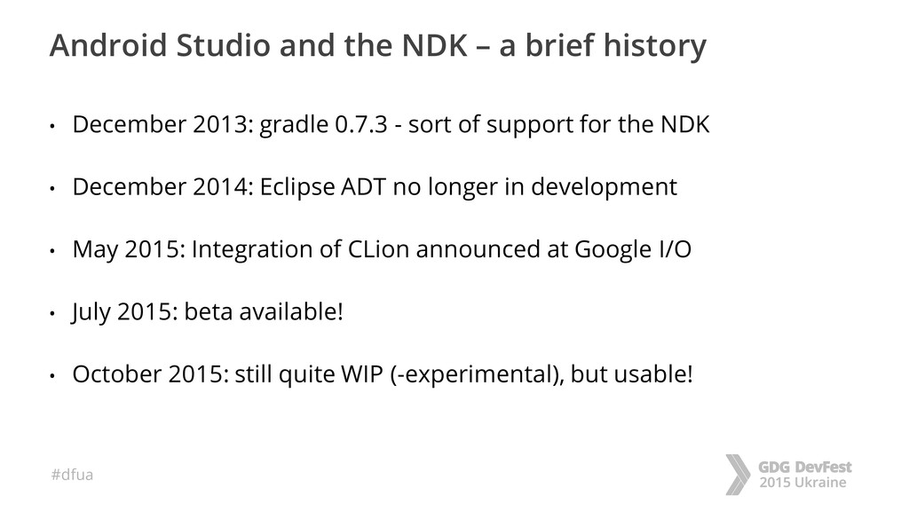 #dfua Android Studio and the NDK – a brief hist...