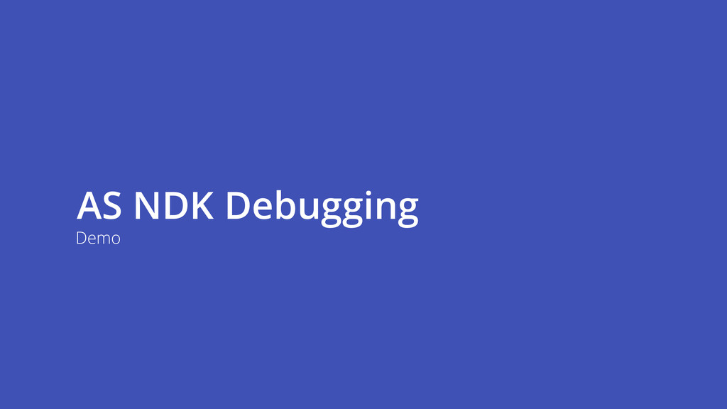 AS NDK Debugging Demo
