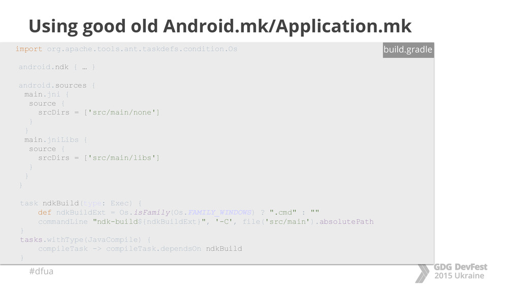 #dfua Using good old Android.mk/Application.mk ...