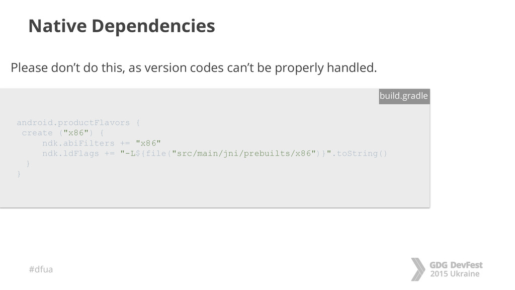 #dfua Native Dependencies android.productFlavor...