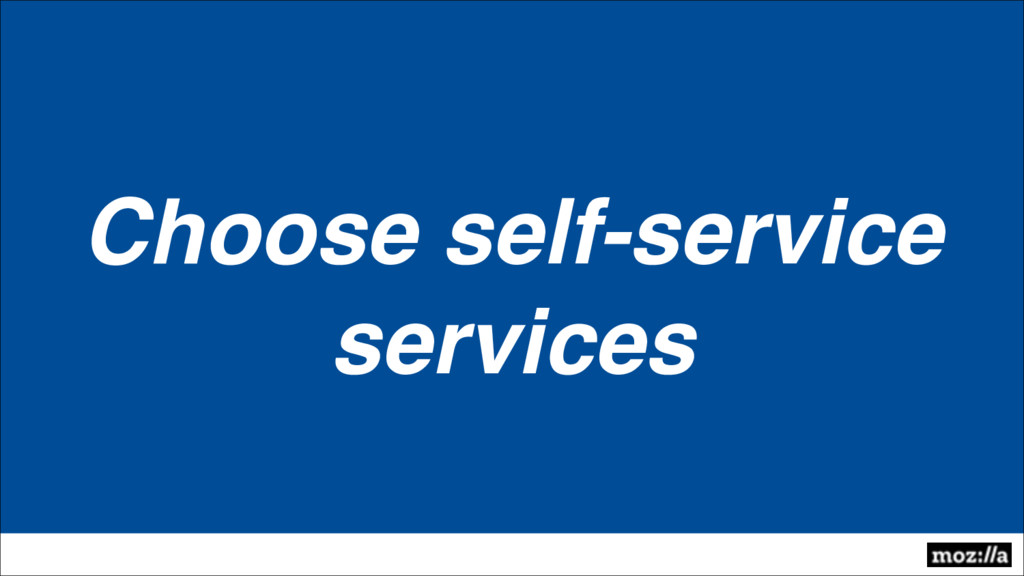 Choose self-service services