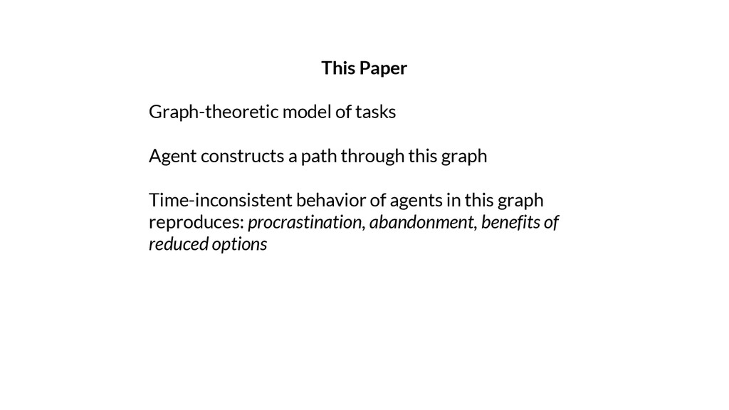 This Paper Graph-theoretic model of tasks Agent...