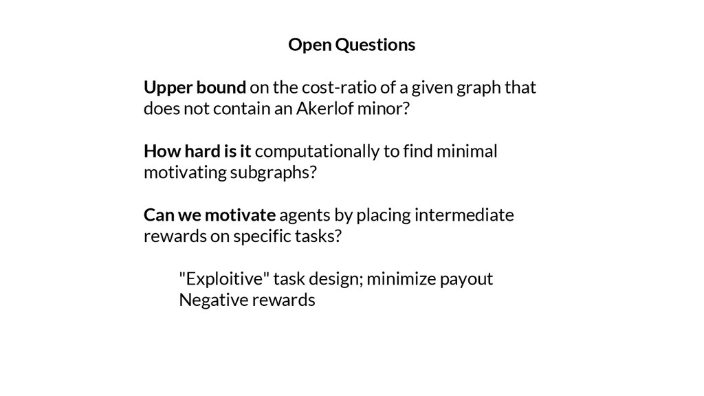 Open Questions Upper bound on the cost-ratio of...