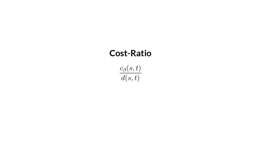 Cost-Ratio