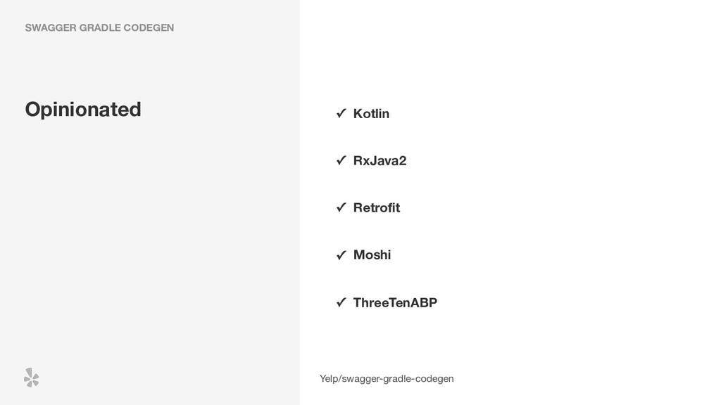 SWAGGER GRADLE CODEGEN Yelp/swagger-gradle-code...