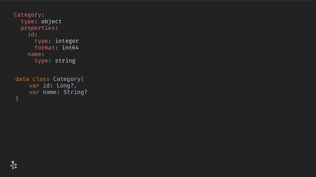 Category: type: object properties: id: type: in...