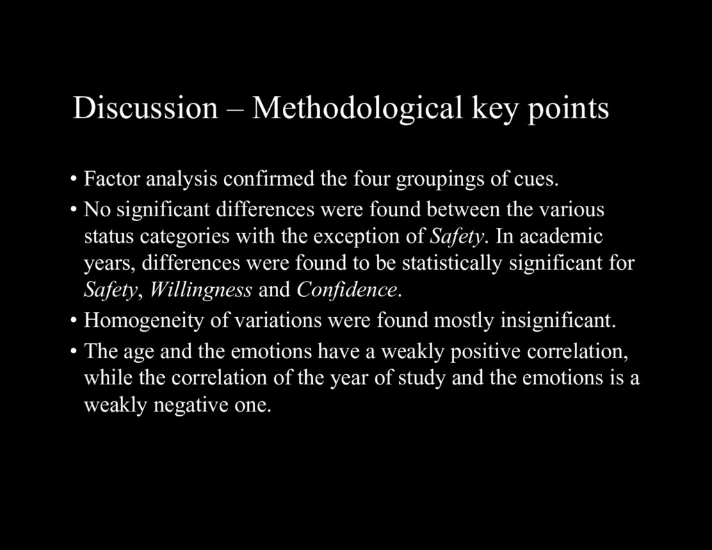 Discussion – Methodological key points • Factor...