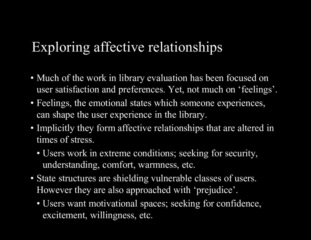 Exploring affective relationships • Much of the...