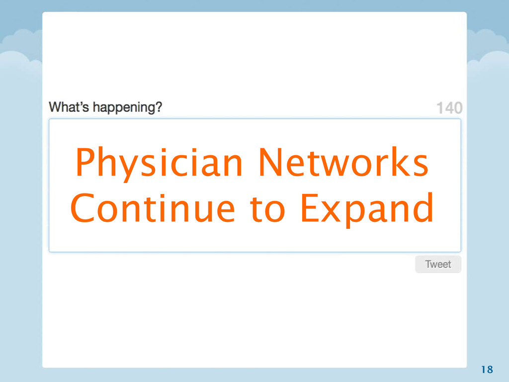 18 Physician Networks Continue to Expand