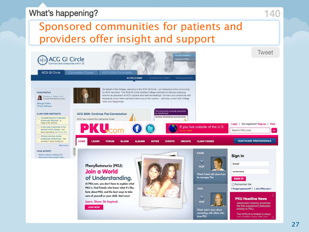 27 Sponsored communities for patients and provi...