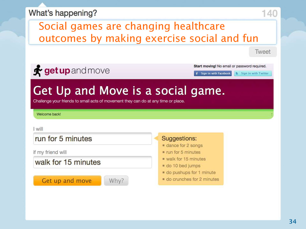 34 Social games are changing healthcare outcome...
