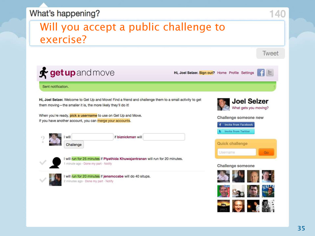 35 Will you accept a public challenge to exerci...