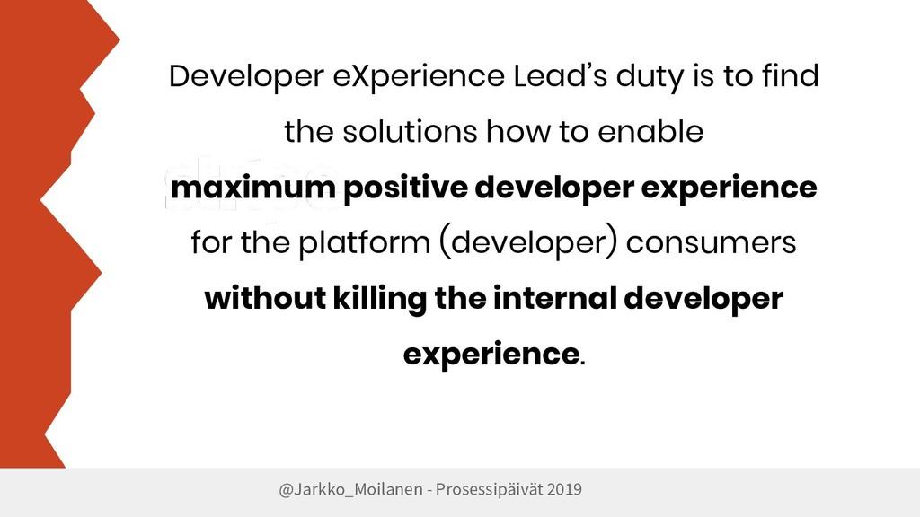 @Jarkko_Moilanen - Prosessipäivät 2019 Develope...
