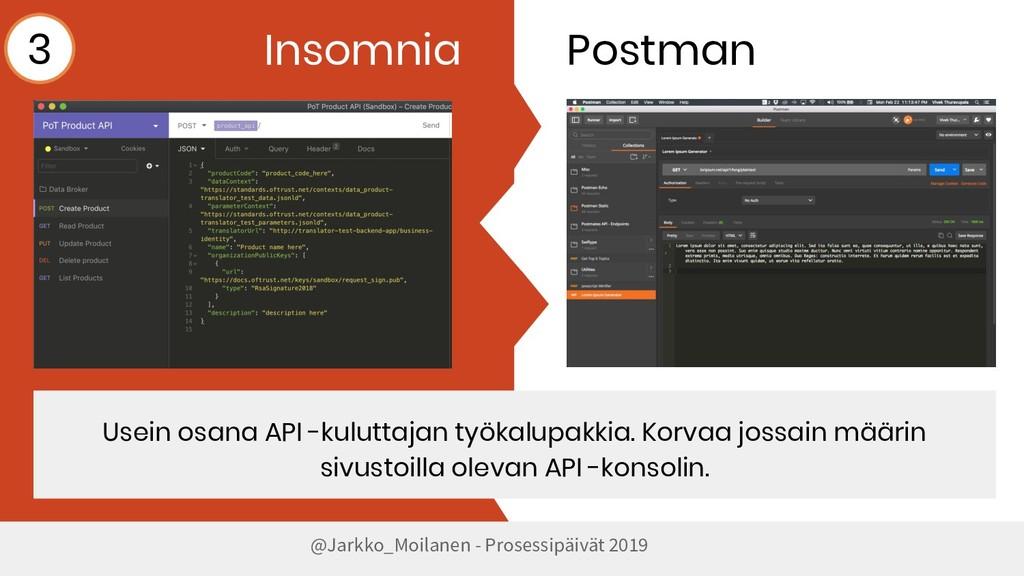 @Jarkko_Moilanen - Prosessipäivät 2019 Insomnia...