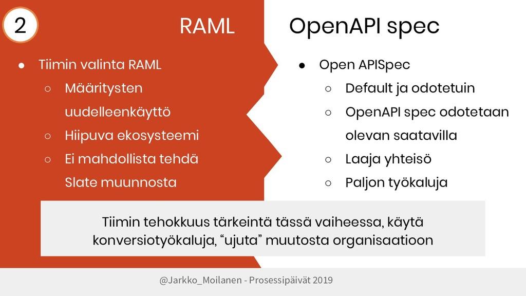 @Jarkko_Moilanen - Prosessipäivät 2019 RAML Ope...