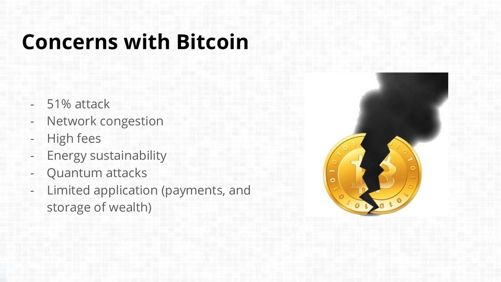 Concerns with Bitcoin - 51% attack - Network co...