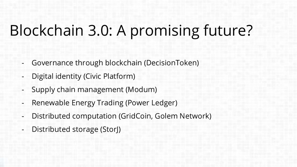 Blockchain 3.0: A promising future? - Governanc...
