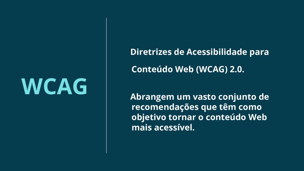 WCAG Diretrizes de Acessibilidade para Conteúdo...