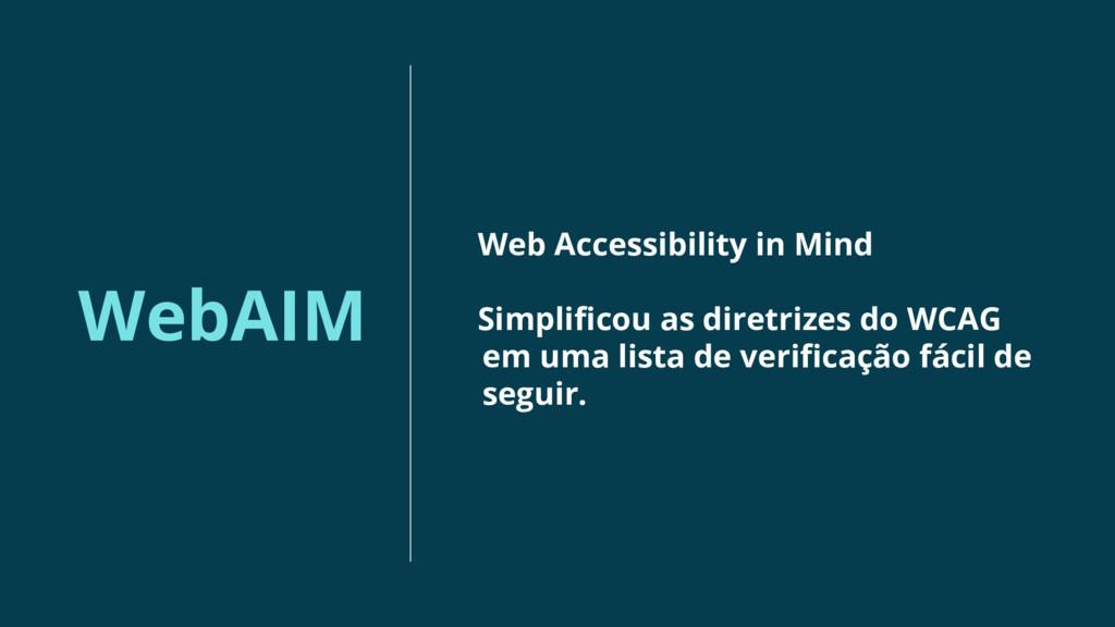 WebAIM Web Accessibility in Mind Simplificou as...