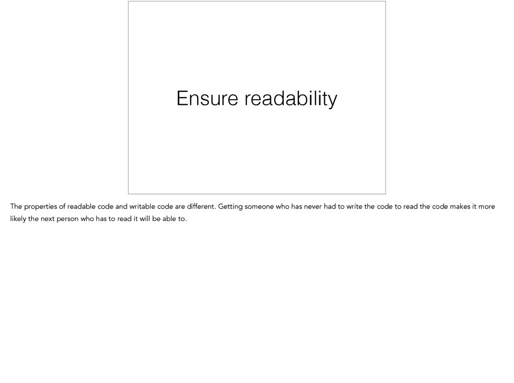 Ensure readability The properties of readable c...