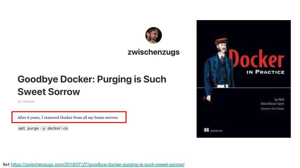 Ref: https://zwischenzugs.com/2019/07/27/goodby...