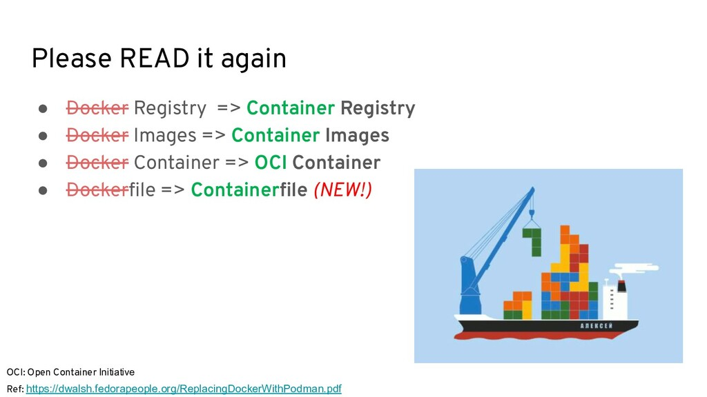 Please READ it again ● Docker Registry => Conta...