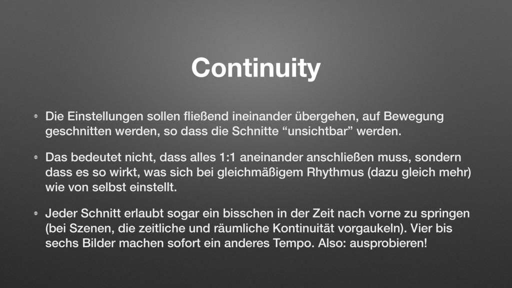 Continuity Die Einstellungen sollen fließend ine...