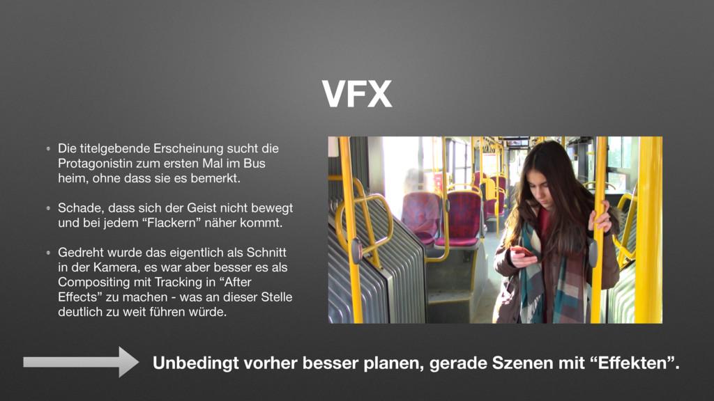 VFX Die titelgebende Erscheinung sucht die Prot...