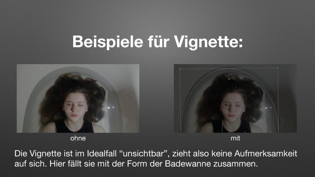 Beispiele für Vignette: ohne mit Die Vignette i...